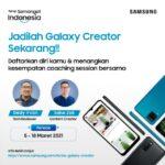 Samsung Cari Galaxy Creator yang Siap Jadi Bintang